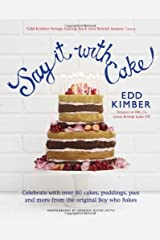 Say it with Cake Hardcover