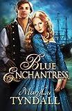 The Blue Enchantress (Charles Towne Belles) (Volume 2)
