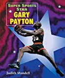 Super Sports Star Gary Payton, Judith J. Mandell, 076601519X