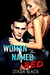 Woman Named Red: An Explicit Dark Erotic Romance Novel