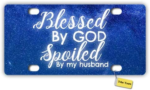 Tobe Yours License Plate Cover Blessed by God Spoiled by My Husband Starry Night Galaxy Printed Auto Truck Car Front Tag Personalized Metal License Plate Frame Cover 6x12