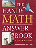 img - for The Handy Math Answer Book (The Handy Answer Book Series) book / textbook / text book
