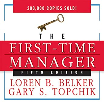 Amazon com: The First-Time Manager (Audible Audio Edition): Loren B