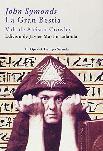 Descargar Libro La Gran Bestia: Vida De Aleister Crowley John Symonds