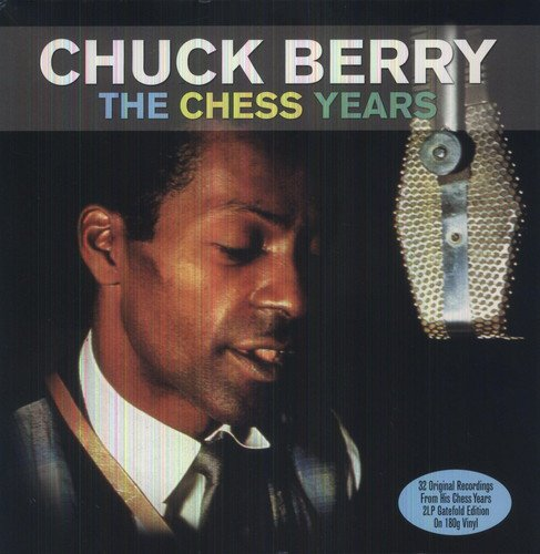 Best Of The Chess Years (2LP Gatefold 180g Vinyl) - Chuck Berry