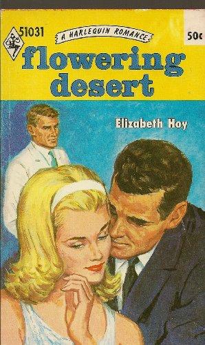 Flowering Desert (A Harlequin Romance, 51031)
