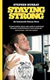 img - for Staying Strong: An Immensely Human Story book / textbook / text book