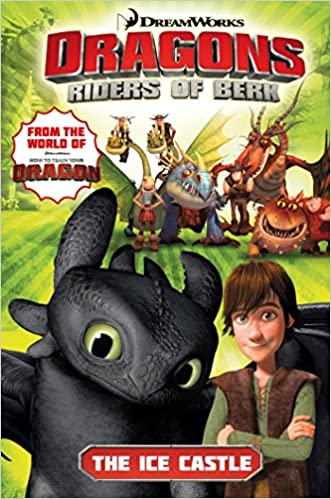 Dreamworks dragons riders of berk volume 3 the ice castle how dreamworks dragons riders of berk volume 3 the ice castle how to train your dragon tv livros na amazon brasil 9781782760788 ccuart Image collections