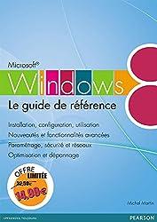 Windows 8: Le guide de référence