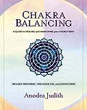 Chakra Balancing: A Guide to Healing and