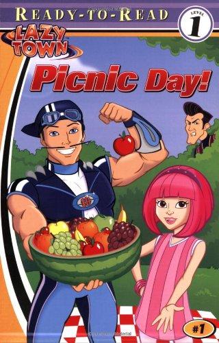 Picnic Day! (LazyTown Ready-To-Read) pdf epub