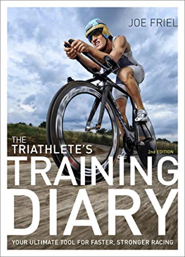 The Triathlete's Training Diary: Your Ultimate Tool for Faster, Stronger Racing, 2nd Ed. (Best Dive Log App)