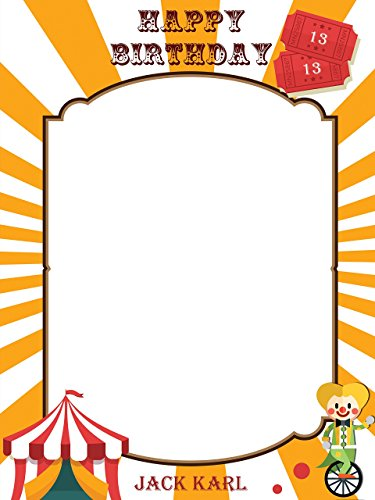 Custom Circus Tent Clown Tickets Happy Birthday Photo Booth Prop - sizes 36x24, 48x36; Pesonalized Circus Carnival Home Decorations, Handmade Party Supply Photo Booth (Day Ticket Frame)