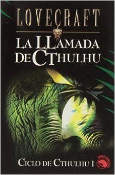 Ciclo de Cthulhu I La Llamada de Cthulhu (Lovecraft)