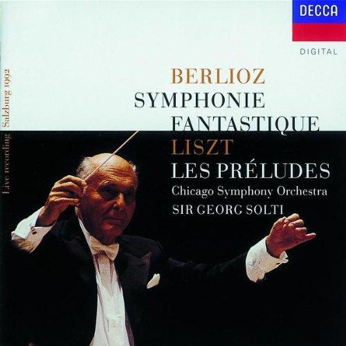 Berlioz: Symphonie Fantastique / Liszt: Les Preludes - CSO/Solti, Live Recording, Salzburg 1992 by London/Decca