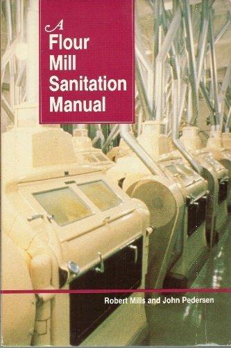 A Flour Mill Sanitation Manual (Contribution / Kansas Agricultural Experiment Station, No. 88-61-T)