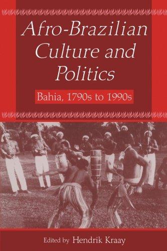 Afro-Brazilian Culture and Politics: Bahia, 1790s-1990s (Latin American Realities)