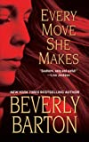Every Move She Makes, Beverly Barton, 142012420X