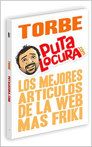 Putalocura.com: Los Mejores Articulos de la Web Mas Friki
