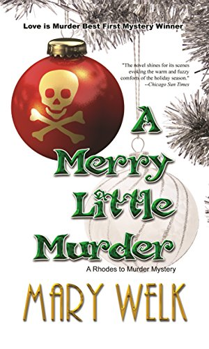 A Merry Little Murder (The 'Rhodes to Murder' Series Book 1)
