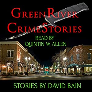 Green River Crime Stories Audiobook