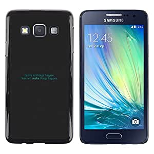 Be Good Phone Accessory // Dura Cáscara cubierta Protectora Caso Carcasa Funda de Protección para Samsung Galaxy A3 SM-A300 // Teal Text Inspiring Funny Minimalist