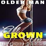 All Grown Up: Young Woman Next Door: Older Man, Book 1 | Hedon Press
