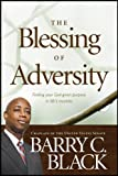 The Blessing of Adversity, Barry C. Black, 1414348452