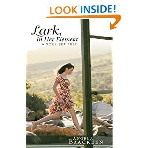 Lark, in Her Element: A Soul Set Free