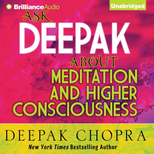 Ask Deepak About Meditation & Higher Consciousness Audiobook [Free Download by Trial] thumbnail