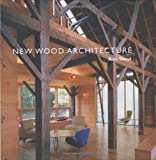 New Wood Architecture, Ruth Slavid, 0300107943