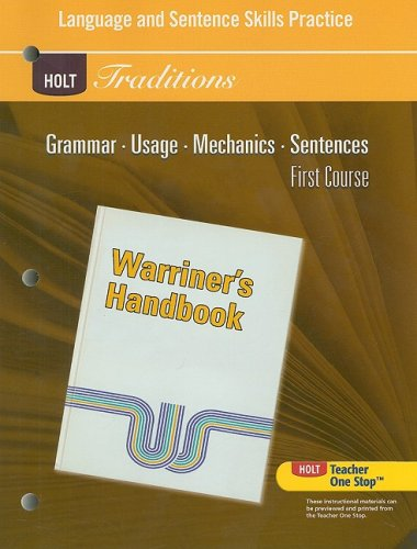 Holt Traditions Warriner's Handbook: Language and Sentence Skills Practice First Course Grade 7 First Course