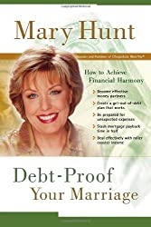 Debt-Proof Your Marriage: How to Achieve Financial Harmony (Debt-Proof Living)