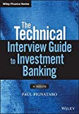 The Technical Interview Guide to Investment Banking, + Website (Wiley Finance)
