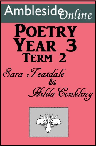 Amazon Amblesideonline Poetry Year 3 Term Two Teasdale