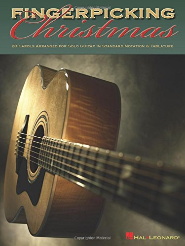 Christmas Music Guitar (Fingerpicking Christmas: 20 Carols Arranged for Solo Guitar in Notes &)