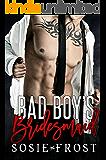 Bad Boy's Bridesmaid: A Secret Baby Romance