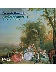 Couperin, F.: Keyboard Music Vol.1