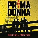 Nine Lives & Forty-Fives by Prima Donna (2015-01-27)