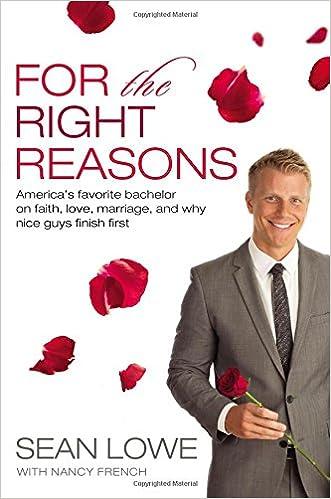 51ba467ea2dd9 For the Right Reasons: America's Favorite Bachelor on Faith, Love ...