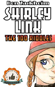 Shirley Link & The 100 Riddles (Activity Book for Kids) by [Zackheim, Ben]