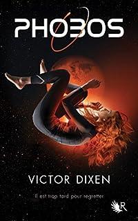 Phobos 01, Dixen, Victor
