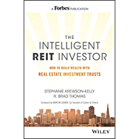 The Intelligent REIT Investor: How to Build Wealth with Real Estate Investment Trusts (English Edition)
