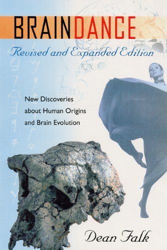Braindance: New Discoveries about Human Origins and Brain Evolution pdf