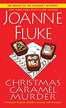 Christmas Caramel Murder (A Hannah Swensen Mystery Book 20) by [Fluke, Joanne]