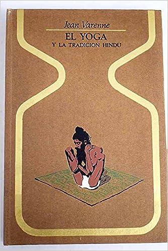 El Yoga Y La Tradicion Hindu: Amazon.es: Jean Michel Varenne ...