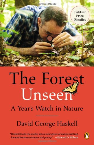 The Forest Unseen: A Year's Watch In Nature
