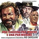 Una Ragione Per Vivere E Una Per Morire (A Reason to Live, A Reason to Die!) (Original Motion Picture Soundtrack)