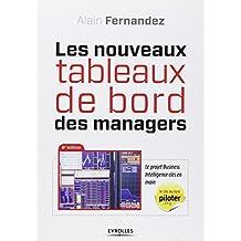 NOUVEAUX TABLEAUX DE BORD DES MANAGERS (LES) ; LE PROJET BUSINESS INTELLIGENCE CLÉS EN MAIN, 6E ÉD.