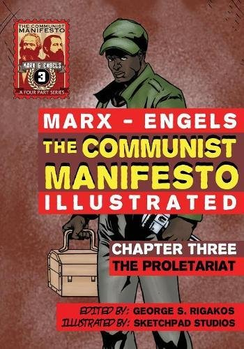 Download The Communist Manifesto (Illustrated) - Chapter Three: The Proletariat PDF